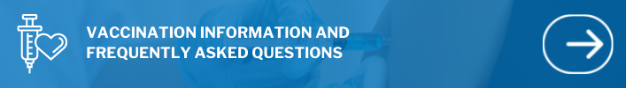 Banner reading vaccination information and frequently asked questions